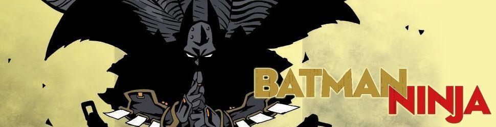 Batman Ninja - Manga