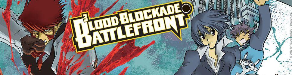 Blood Blockade Battlefront - Manga