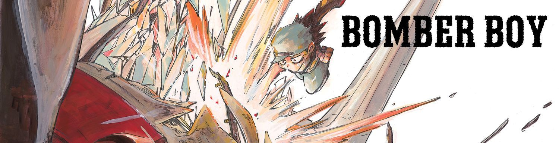 Bomber Boy - Manga