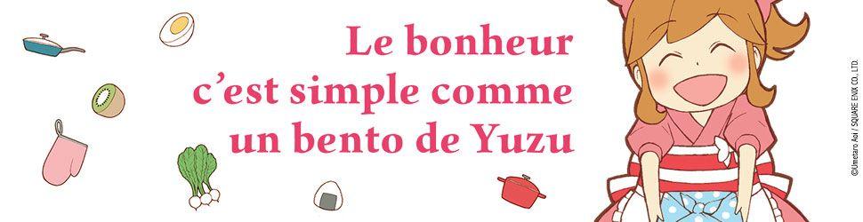 Bonheur c'est simple comme un bento de yuzu (le) - Manga