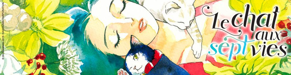 Chat aux sept vies (le) - Manga