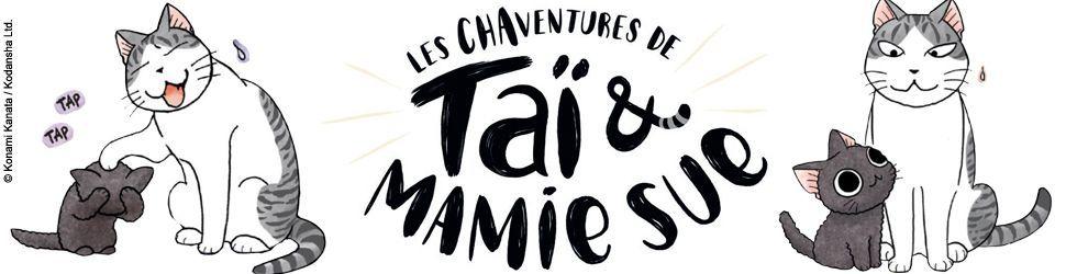 Chaventures de Taï et Mamie Sue (les) - Manga