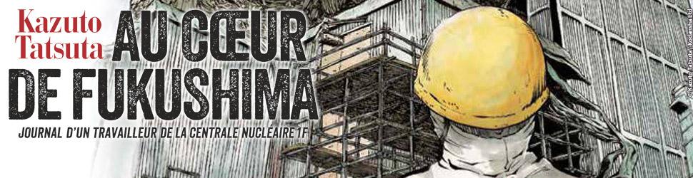Au Coeur de Fukushima - Manga
