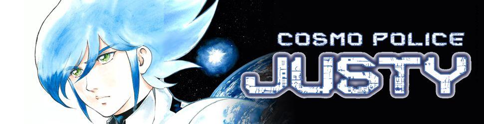 Cosmo Police Justy - Manga