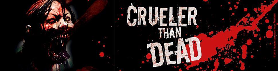 Crueler than dead - Manga