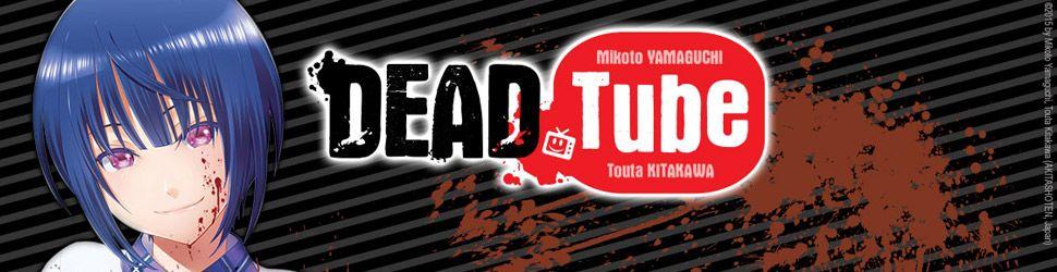 Dead Tube vo - Manga VO