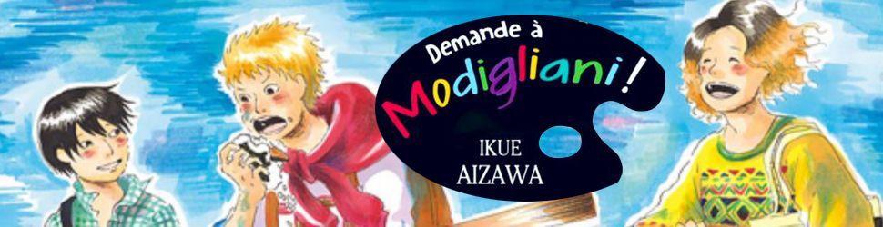 Demande à Modigliani ! - Manga