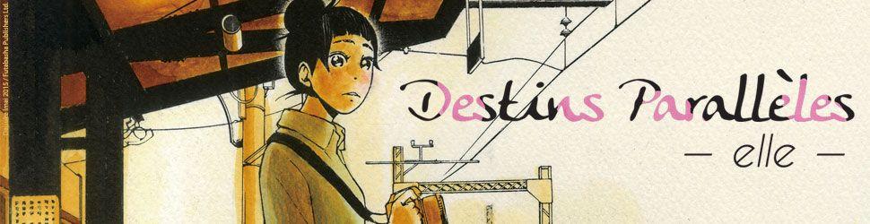 Destins Paralleles - Elle - Manga