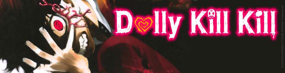 Dolly Kill Kill vo - Manga