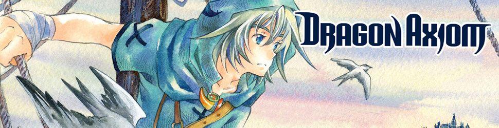 Dragon axiom - Manga