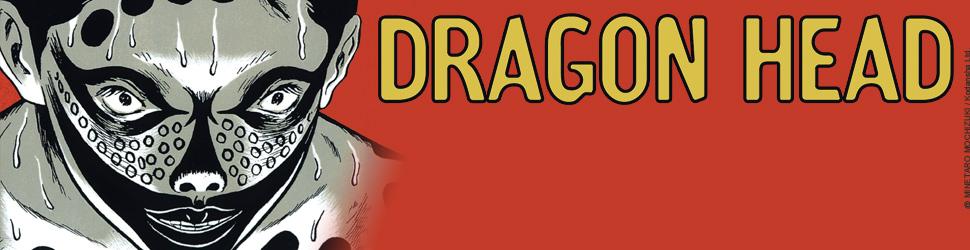 Dragon Head - Graphic - Manga