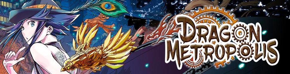 Dragon Metropolis - Manga