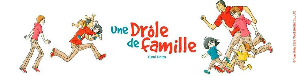 Drôle de famille (une) - Manga