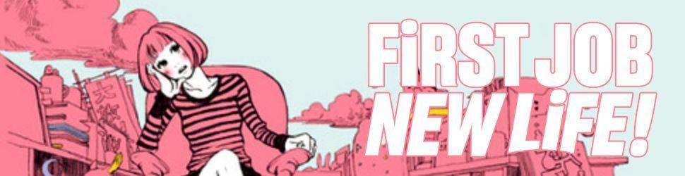 First job, New Life - Manga