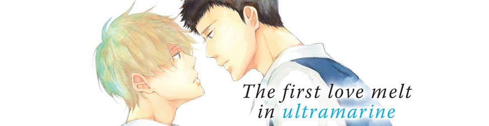 The first love melt in ultramarine - Manga