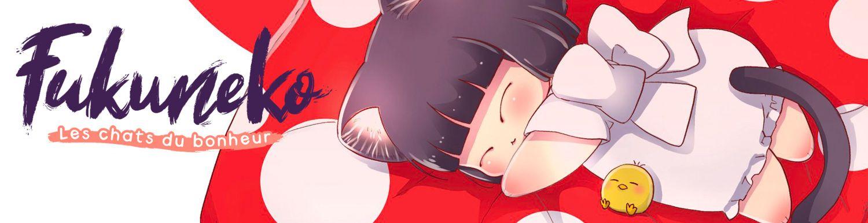 Fukuneko - Les chats du bonheur - Manga