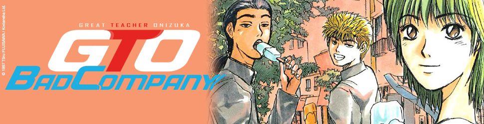 GTO - Bad Company - Manga