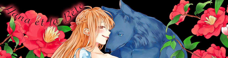 Hana et la Bête - Manga