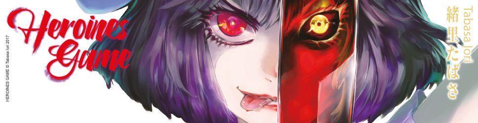Heroines Game vo - Manga