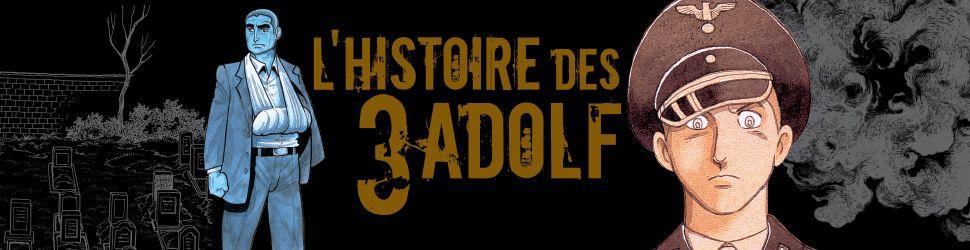 Histoire des 3 Adolf (l') - Manga