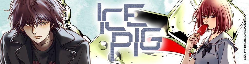 ICE Pig - Manga