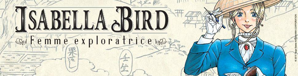 Isabella Bird - Femme exploratrice - Manga