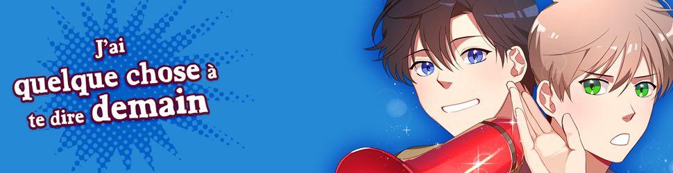 J'ai quelque chose à te dire demain - Manga