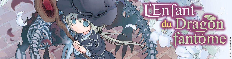 Enfant du dragon fantôme (l') - Manga
