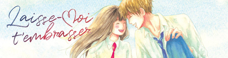 Laisse moi t'embrasser - Manga