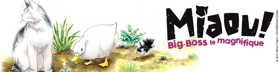 Miaou ! Big-Boss le magnifique - Manga