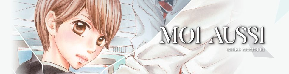 Moi aussi - Manga