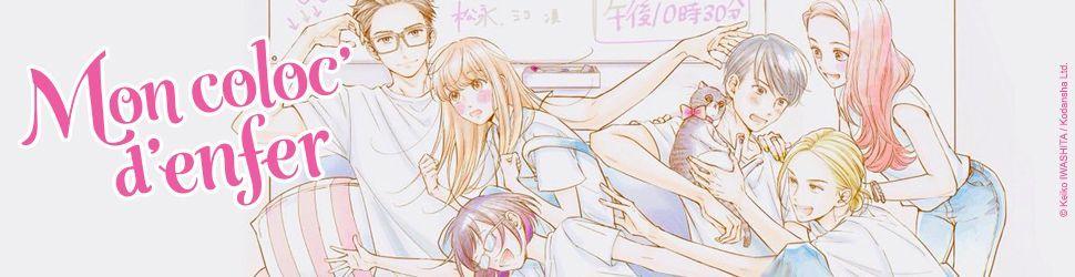 Mon coloc d'enfer - Manga