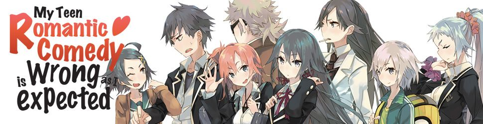 My Teen Romantic Comedy - Light Novel - Manga
