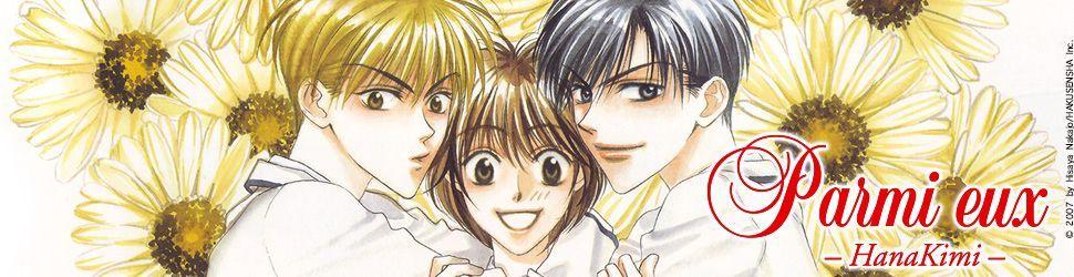 Parmi Eux - Hanakimi - Manga