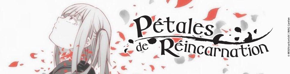 Pétales de réincarnation - Manga