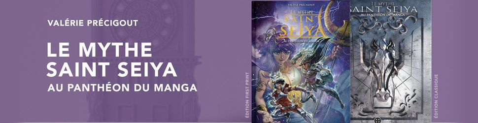Le Mythe Saint Seiya - Au panthéon du manga - Manga