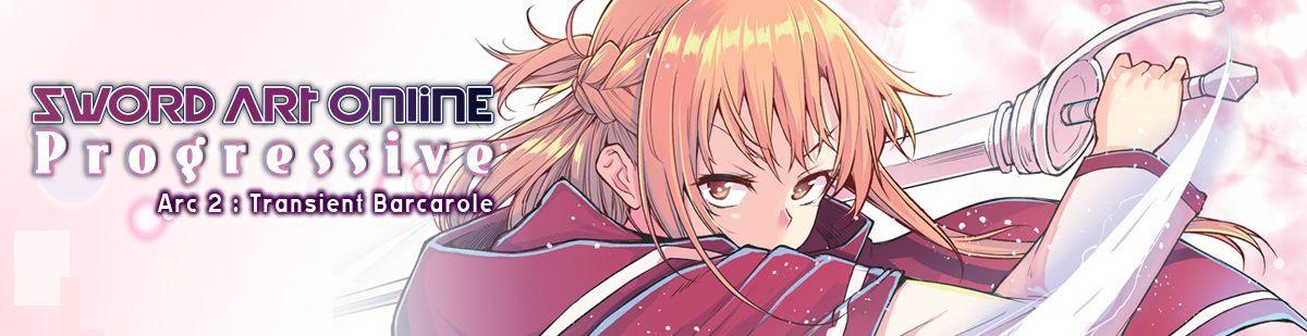 Sword Art Online - Progressive Arc II - Transient Barcarole - Manga
