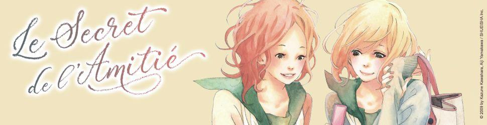 Secret de l'amitié (le) - Manga