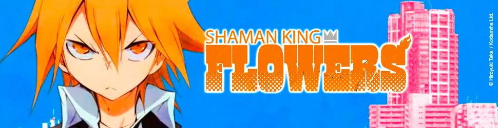 Shaman King - Flowers - Manga