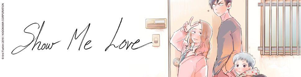 Show me love - Manga