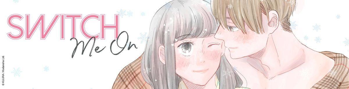 Switch me on - Manga
