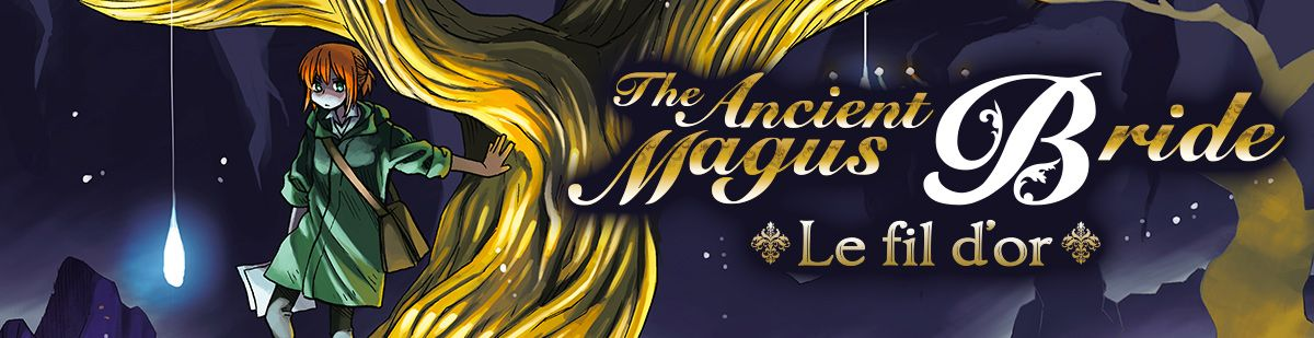 The Ancient Magus Bride - Roman - Manga