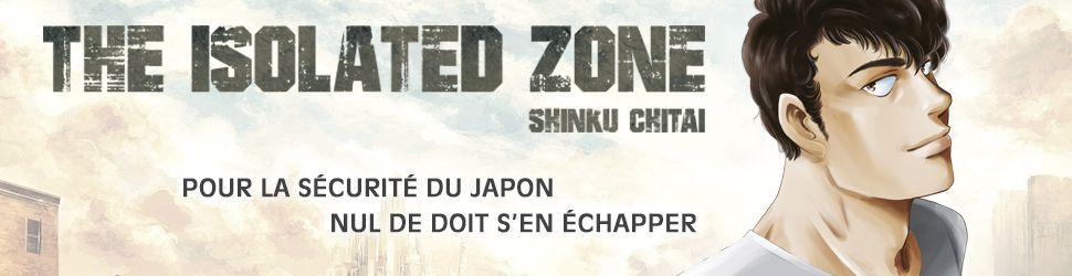 The isolated Zone - Manga