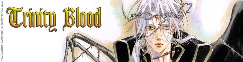 Trinity Blood - Manga