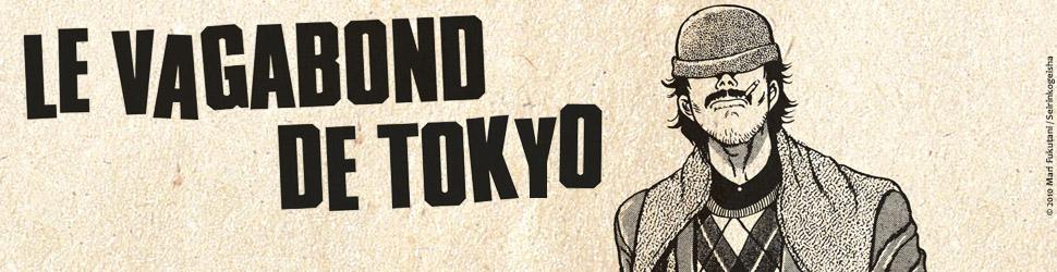 Vagabond de Tokyo (le) - Manga