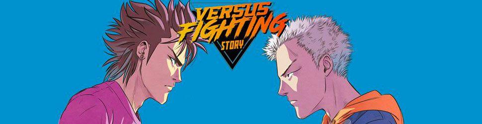 Versus Fighting Story - Manga