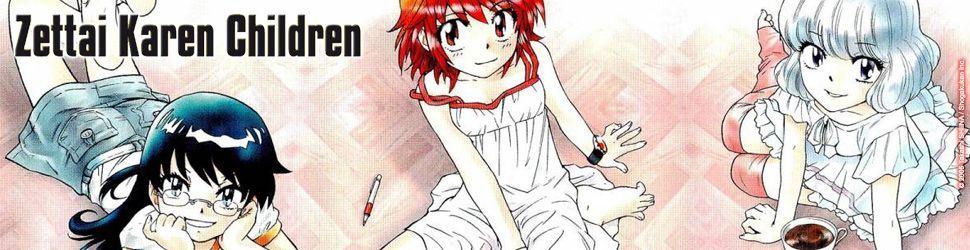 Zettai Karen Children - Manga