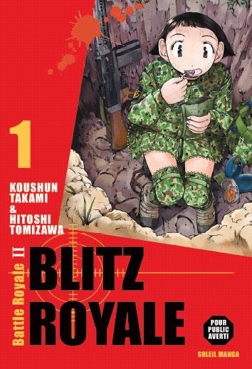 blitz royale br ii manga s233rie manga news