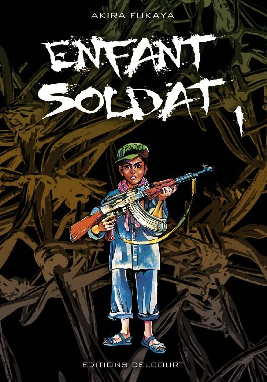 Enfant Soldat Manga Serie Manga News