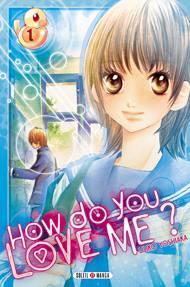 http://www.manga-news.com/public/images/series/how-do-you-love-me-soleil-manga-prov.jpg